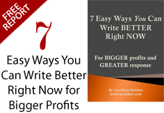 7 Easy Ways You Can Write Better Right Now for Bigger Profits